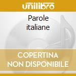 Parole italiane cd musicale di Artisti Vari