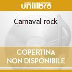 Carnaval rock cd musicale di Ost