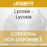 Lycosia - Lycosia cd musicale