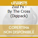 By the cross cd musicale