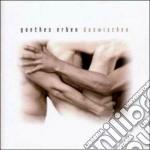Goethes Erben - Dazwischen cd musicale di Erben Goethes