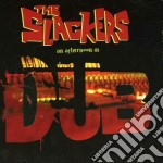 AN AFTERNOON IN DUB                       cd musicale di The Slackers