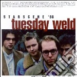 Tuesday Weld - Starscene  98 cd musicale di Weld Tuesday