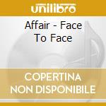Face to face cd musicale
