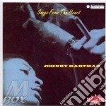SONGS FROM THE HEART cd musicale di HARTMAN JOHNNY