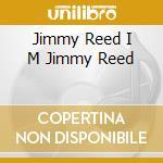 I'm jimmy reed (digipack) cd musicale