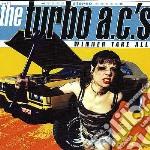 Winner take all cd musicale di A.c.'s Turbo
