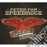 Peter Pan Speedrock - Spread Eagle cd musicale di PETER PAN SPEEDROCK
