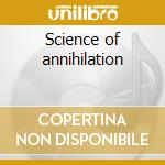 Science of annihilation cd musicale di Cage