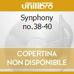 Synphony no.38-40 cd musicale di Wolfgang Amadeus Mozart