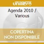 Various - Agenda 2010 cd musicale