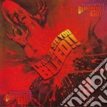 Demented Are Go - I Wanna See You Bleed! cd musicale di Demented are go