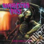 (LP VINILE) Live and learn lp vinile di Pigs Righteous