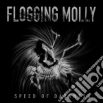 Flogging Molly - Speed Of Darkness cd musicale di Molly Flogging