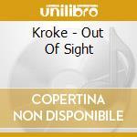 Kroke - Out Of Sight cd musicale di Kroke