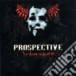 Prospective - The Dark Side Of Life cd musicale di PROSPECTIVE