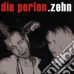 Die Perlen - Zehn cd musicale di Perlen Die