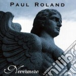 Paul Roland - Nevermore cd musicale di Paul Roland