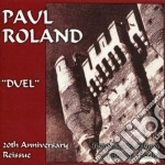 Paul Roland - Duel cd musicale di Paul Roland