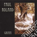 Paul Roland - Grimm cd musicale di Paul Roland