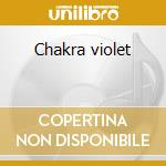 Chakra violet cd musicale
