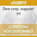 Dive-corp.-support yo cd musicale