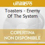 Enemy of the system cd musicale