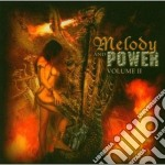 Melody And The Power - Vol.ii cd musicale