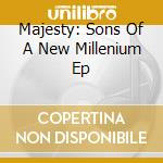 Sons of a new millennium cd musicale