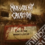 Malevolent Creation - Live At The Whisky A Go Go cd musicale di Creation Malevolent