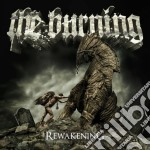 REWAKENING                                cd musicale di The Burning