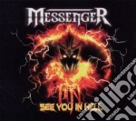 Messenger - See You In Hell cd musicale di Messenger