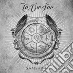 To/die/for - Samsara cd musicale di To/die/for