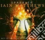 SPARKLER cd musicale di MATTHEWS IAN