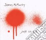 James Mcmurtry - Just Us Kids cd musicale di MC MURTHY JAMES