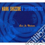 LIVE IN MOTOWN   (2 CD + DVD) cd musicale di HANK SHIZZOE & THE DIRECTORS