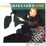 Nicola Arigliano - Go Man! cd musicale di Nicola Arigliano
