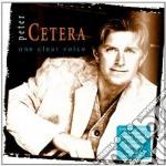 Peter Cetera - One Clear Voice cd musicale di Peter Cetera