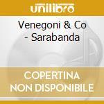 SARABANDA cd musicale di VENEGONI & CO.
