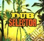 Dub Selector cd musicale di ARTISTI VARI