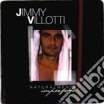 Jimmy Villotti - Naturalmente Imperfetto cd musicale di Jimmy Villotti