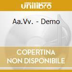 THE BEST OF DEMO (RADIORAI) cd musicale di ARTISTI VARI