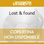 Lost & found cd musicale di Dahl ian van