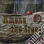 Arrested Development - Among The Trees Ltd. cd musicale di Development Arrested