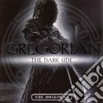 Gregorian - The Dark Side cd musicale di GREGORIAN