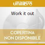 Work it out cd musicale di Artisti Vari