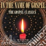 IN THE NAME OF GOSPEL cd musicale di ARTISTI VARI