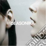 Deasonika - Deasonika cd musicale di DEASONIKA