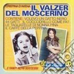 Cristina D'Avena - Il Valzer Del Moscerino cd musicale di Cristina D'avena
