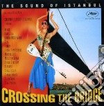 CROSSING THE BRIDGE cd musicale di ARTISTI VARI